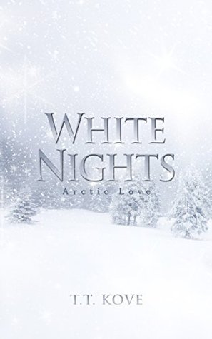 White Nights (Arctic Love Book 4)  by  T.T. Kove