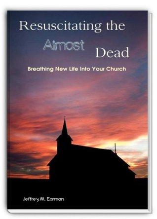 Resuscitating the Almost Dead  by  Jeffrey M. Earman