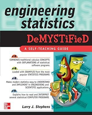Engineering Statistics Demystified Larry J. Stephens
