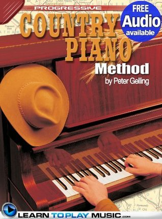Country Piano Lessons: Teach Yourself How to Play Piano (Free Audio Available) LearnToPlayMusic.com