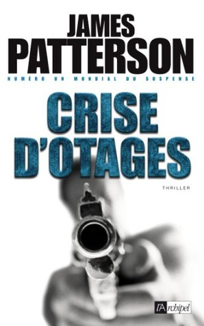 Crise dotages  by  James Patterson