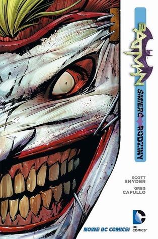 Batman. Tom 3. Śmierć rodziny (Batman, #3)  by  Scott Snyder