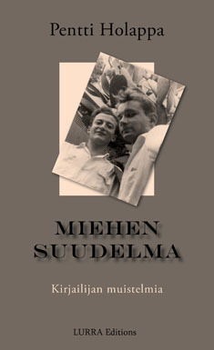 Miehen suudelma  by  Pentti Holappa