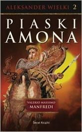 Piaski Amona (Aleksander Wielki, #2)  by  Valerio Massimo Manfredi
