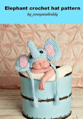 crochet pattern little elephant hat size newborn-3months  by  jennyandteddy