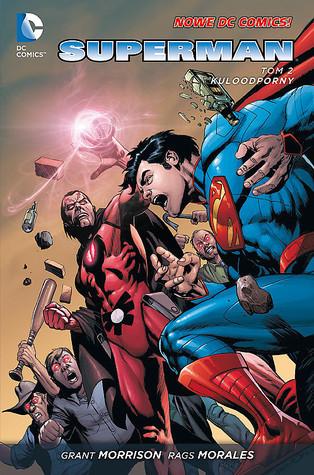 Superman. Tom 2. Kuloodporny (Superman - Action Comics, #2) Grant Morrison