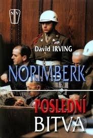 Norimberk: Poslední bitva David Irving