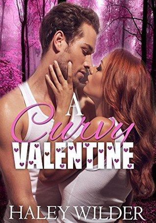 A Curvy Valentine Haley Wilder