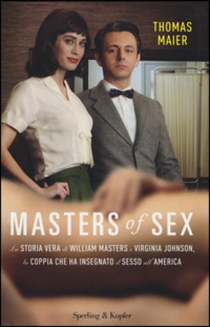 Master of sex  by  Thomas Maier