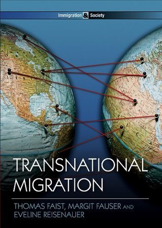Transnational Migration (PIMS - Polity Immigration and Society series)  by  Thomas Faist
