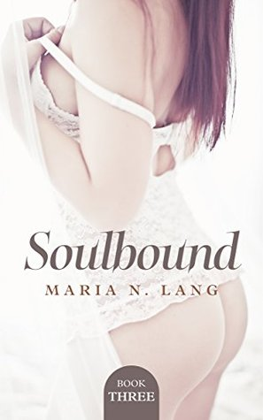 Soulbound: (Futanari on female) (Dark Lust Book 3)  by  Maria N. Lang