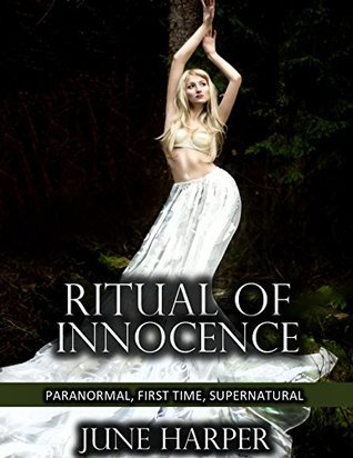 Ritual of Innocence (Paranormal, First Time, Supernatural)  by  June Harper