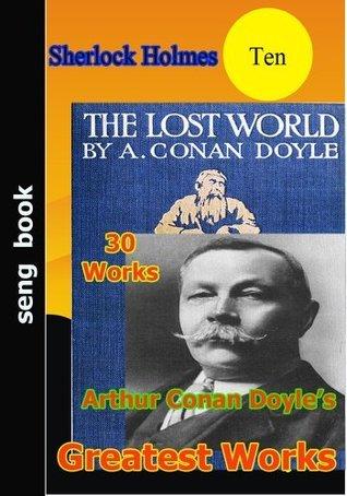 Arthur Conan Doyles Greatest Works Arthur Conan Doyle