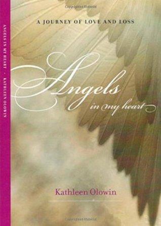 Angels In My Heart Kathleen Olowin