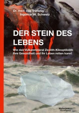 Der Stein des Lebens  by  Ilse Triebnig