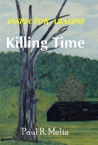 KILLING TIME (Inspector Abaline Book 2) Paul Melia