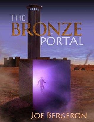The Bronze Portal (Endurian Universe Book 2)  by  Joe Bergeron