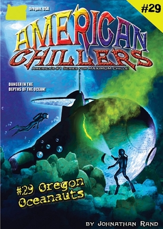 Oregon Oceanauts (American Chillers, #29)  by  Johnathan Rand