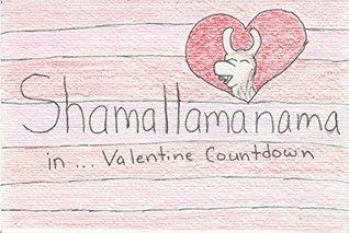 Shamallamanama in ... Valentine Countdown Trina Perry