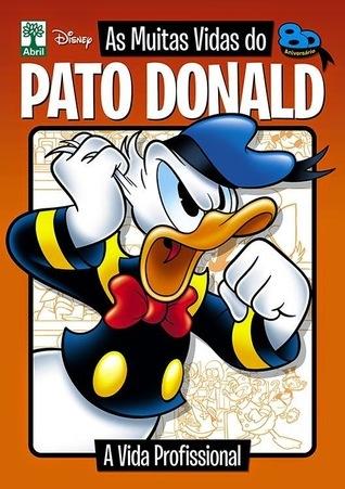 A Vida Profissional (As Muitas Vidas do Pato Donald, #4)  by  Sérgio Figueiredo