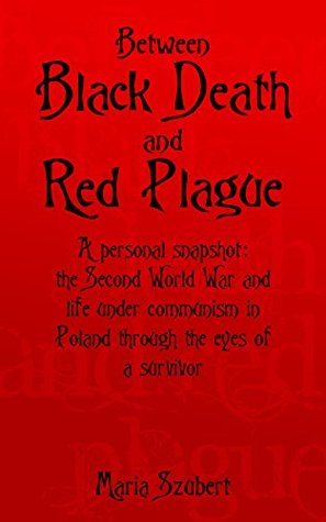 Between Black Death and Red Plague Maria Szubert