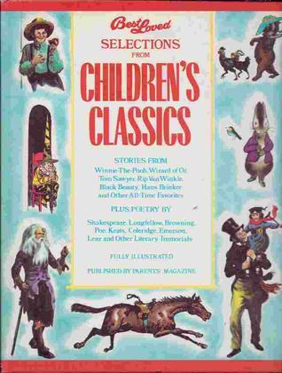 Best Loved Selections from Childrens Classics  by  Augusta Baker