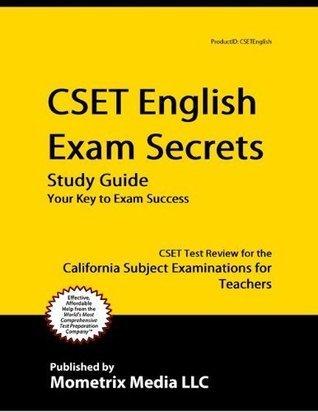CSET English Exam Secrets Study Guide: CSET Test Review for the California Subject Examinations for Teachers  by  CSET Exam Secrets Test Prep Team