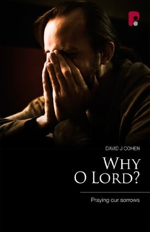 Why O Lord  by  David Cohen