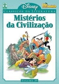 Mistérios da Civilização (Disney Clássicos da Literatura, #39) Sérgio Figueiredo