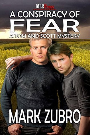 A Conspiracy Of Fear  (Tom Mason and Scott Carpenter, #14)  by  Mark Richard Zubro