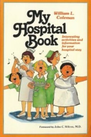 My Hospital Book  by  William L. Coleman