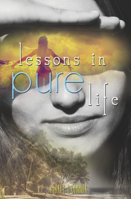 Lessons in Pure Life  by  Audrey OConnor