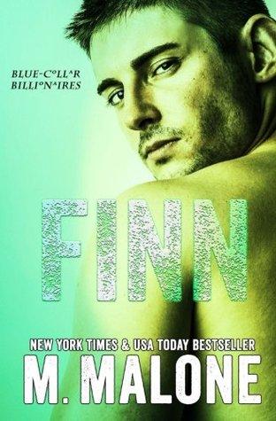 Finn (Blue-Collar Billionaires #2) (Volume 2) M. Malone