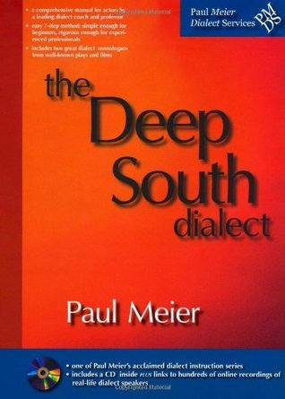The Deep South Dialect  by  Paul Meier