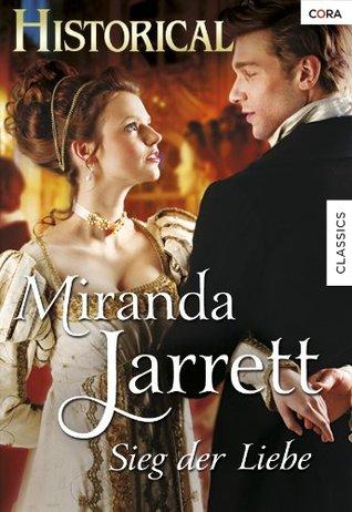 Sieg der Liebe Miranda Jarrett