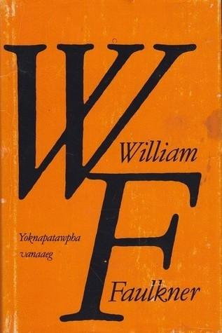 Yoknapatawpha vanaaeg  by  William Faulkner