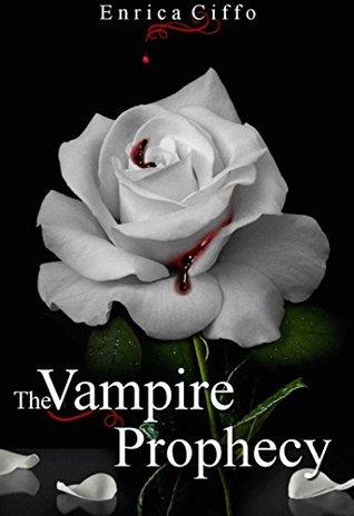 The Vampire Prophecy Enrica Ciffo