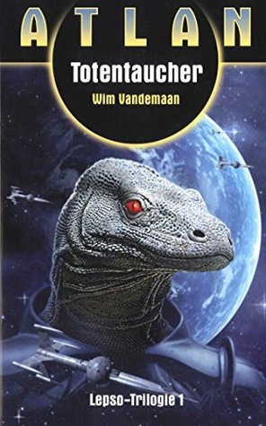 ATLAN Lepso 1: Totentaucher  by  Wim Vandemaan
