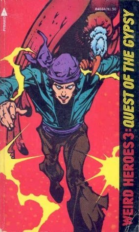 Quest of the Gypsy (Weird Heroes, Vol. 3)  by  Ron Goulart