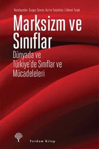 Marksizm ve Sınıflar  by  Sungur Savran