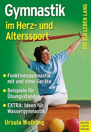 Gymnastik im Herz- und Alterssport Ursula Wollring
