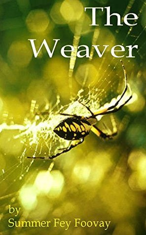 The Weaver (Blue Dragonfly Book 2) Summer Foovay