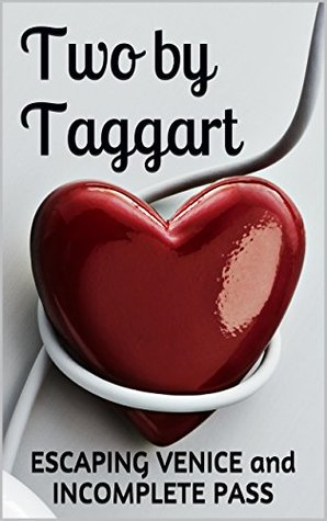 Two  by  Taggart: A coming-of-age romance collection by Molly Taggart