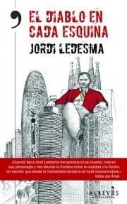 El diablo en cada esquina  by  Jordi Ledesma Alvarez