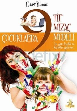 Çocuklarda 9 Tip Mizaç Modeli  by  Enver YILMAZ