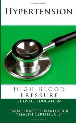 Hypertension: High Blood Pressure  by  Getwell Education