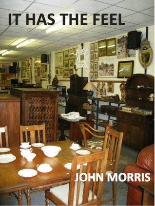 It Has The Feel  by  John Morris