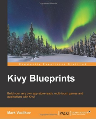 Kivy Blueprints Mark Vasilkov