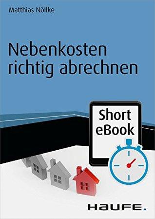 Nebenkosten richtig abrechnen  by  Matthias Nöllke