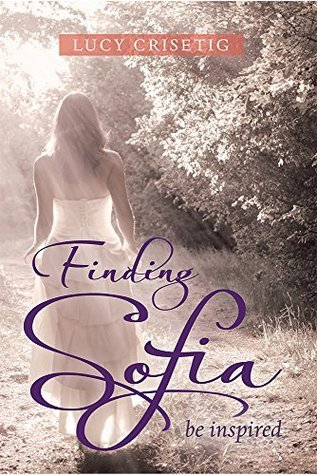 Finding Sofia: Be Inspired Lucy Crisetig